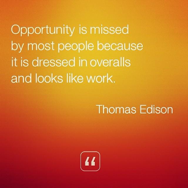 Thomas Edison on Opportunity